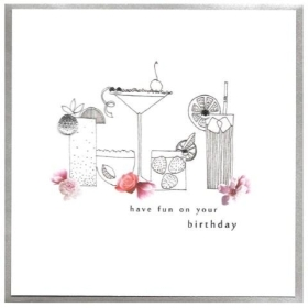 Have Fun On Your Birthday (Cocktails)